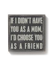 mom.: My Friend, Signs, Best Friends, Christmas Presents, Friend Loves, So True, Mom Thy, Mom Mi, True Stories