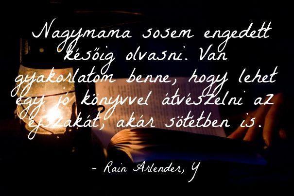 Olvasás éjszaka ekönyv szöveg Y Rain Arlender http://syllabux.hu/books/y?id=164