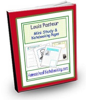 very nice Louis Pasteur unit study