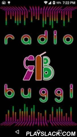 Radio Buggi (ON-Air)  Android App - playslack.com , Radio Buggi...We are a new Live Streaming Radio Station available online for our users.You may always stay connected with us through our new ANDROID Application & Website.We entertain our users by broadcasting a wide-range of Oldies-Goldies & Latest Released Songs.Also hear Conversations & Interviews with your favorite Celebrities & Personalities.♥ Real-time radio songs streaming connectivity...♥ X-HD & feature-full…