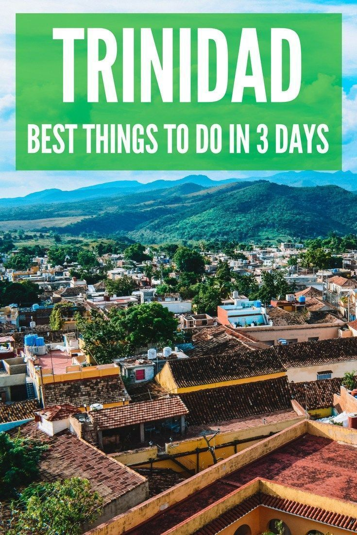 7 amazing things to do in trinidad, cuba   caribbean travel