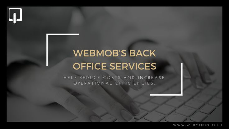 Webmob's back office services help reduce costs and increase operational efficiencies.Know more at: https://goo.gl/Zf6Txi