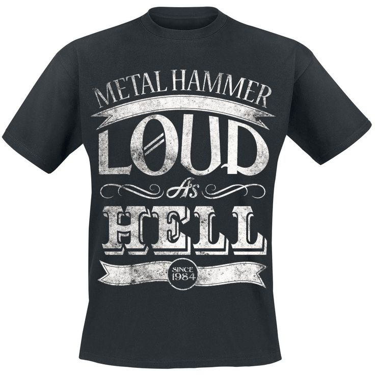 Loud as Hell - T-Shirt - Metal Hammer