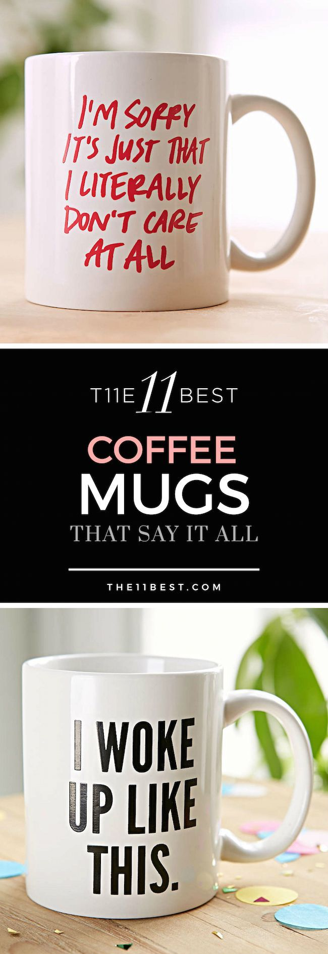 The 11 Best Coffee Mugs that Say it All!