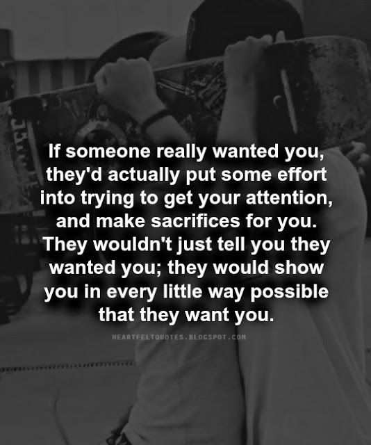 Heartfelt Quotes: If someone really wanted you..