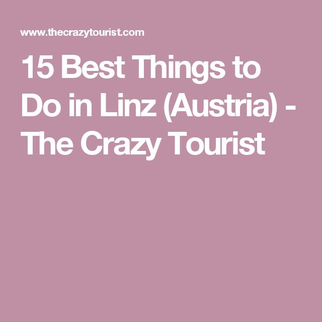 15 Best Things to Do in Linz (Austria) - The Crazy Tourist
