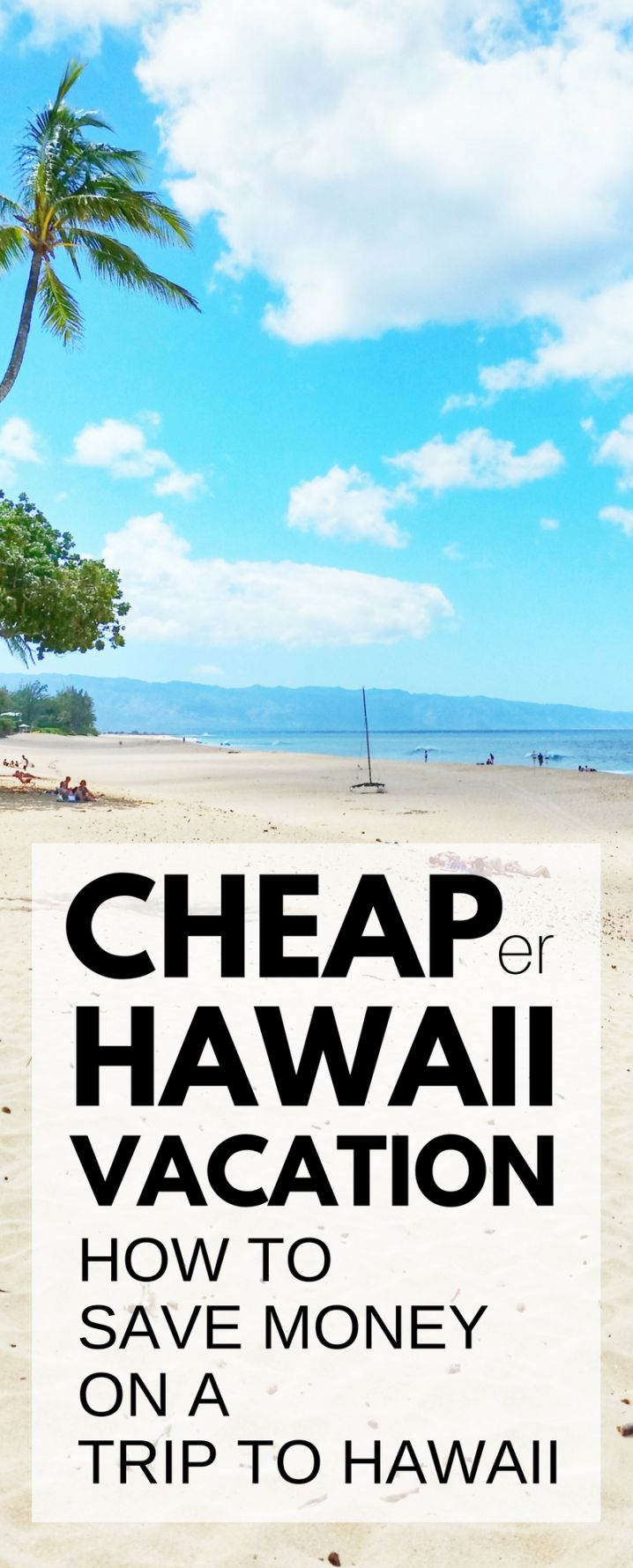 Travel tips for a cheap Hawaii vacation. How to save money on a trip to Hawaii. Things to do on a budget in Oahu, Maui, Kauai, Big Island. Beaches, snorkeling, hiking! What you pack, wear can add costs for Hawaii packing list, but cheap (er) flights, hotels (airbnb vacation rentals), food, free activities. USA bucket list destination with Waikiki, North Shore! Budget travel tips. Honeymoon destinations for two. Dream beach vacations. #hawaii #oahu #kauai #maui #bigisland #BudgetVacation