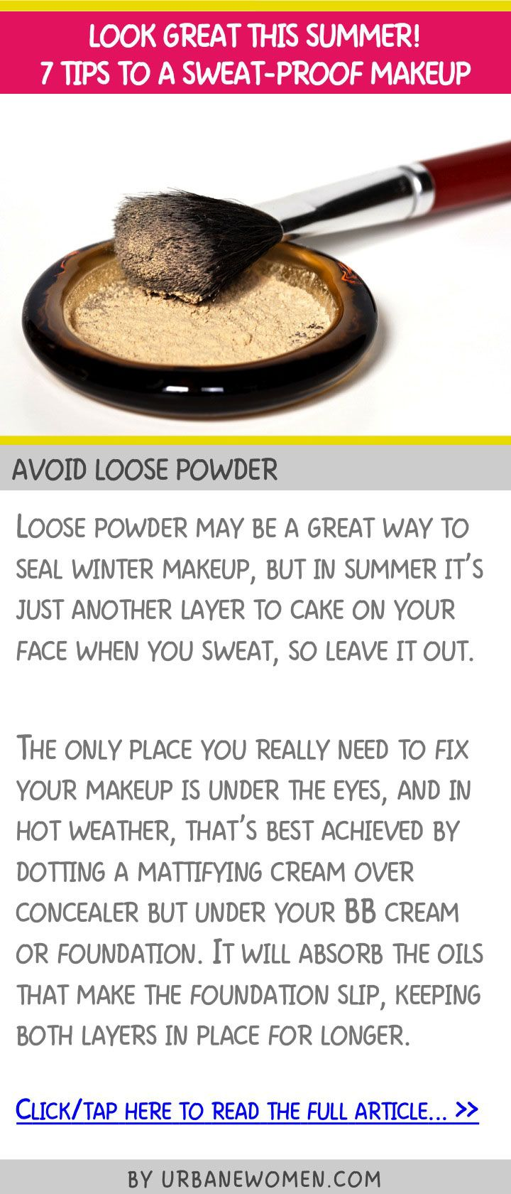 Look great this summer! 7 tips to a sweat-proof makeup - Avoid loose powder