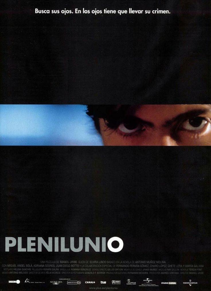 Plenilunio dirigida por Imanol Uribe. Guión Elvira Lindo