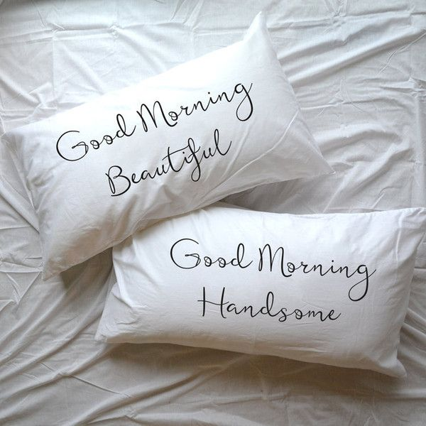 Good Morning Handsome Beautiful Gorgeous Pillow Couple Pillowcase Set... ($23) ❤ liked on Polyvore featuring home, bed & bath, bedding, bed sheets, bed pillows, home & living, silver, pillowcase pair, king pillow cases and couple pillowcases