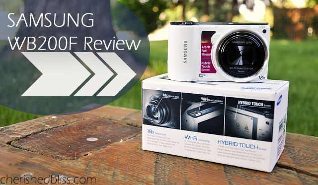 Samsung WB200F Review with Wi-Fi Direct - Cherished Bliss