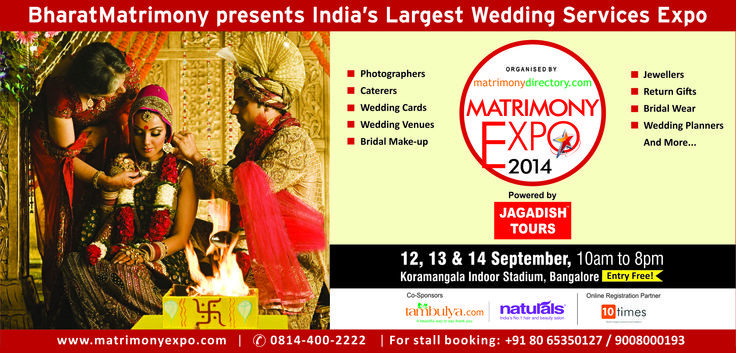 Bharat Matrimony Presents India's Largest Weeding Expo Powered by Jagadish Tours on 12, 13 & 14 September 2014 at Kormangala Indoor Stadium Bangalore.