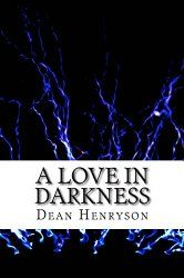 This is a horror gothic novel with an underlying meaning: how to defend our children from evil. http://www.advicesbooks.com/index.php/review-of-a-love-in-darkness-by-dean-henryson/