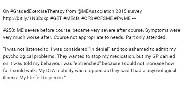 On #GradedExerciseTherapy from ME Association 2015 survey  http://www.meassociation.org.uk/2015/05/23959/  DLA = Disability Living Allowance