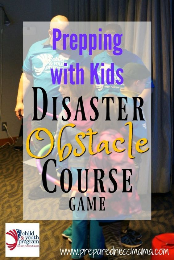 Prepping With Kids: Make a disaster obstacle course to teach kids about disasters | PreparednessMama