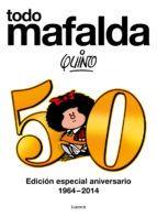 Todo Mafalda - Quino