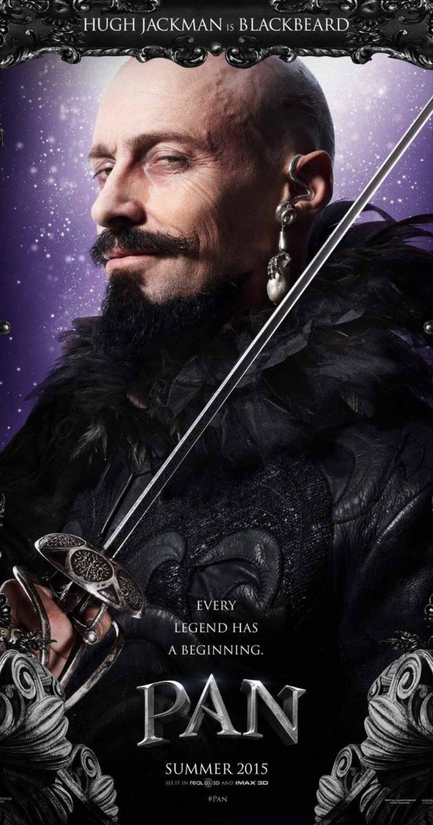 Pan: Directed by Joe Wright.  With Hugh Jackman, Amanda Seyfried, Rooney Mara, Garrett Hedlund. The story of an orphan who is spirited away to the magical Neverland. There, he finds both fun and dangers, and ultimately discovers his destiny -- to become the hero who will be forever known as Peter Pan.