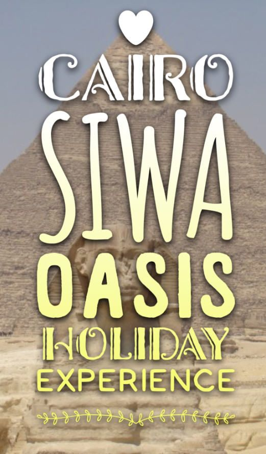 Cairo Egypt and Siwa Oasis trip, second story from my trip to Egypt from years back with many photos and attractions