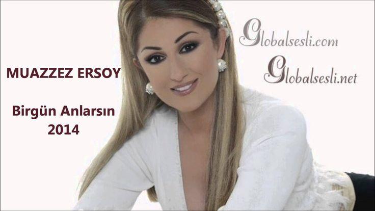 Muazzez Ersoy - Bir gün Anlarsın 2014 (globalsesli.com)