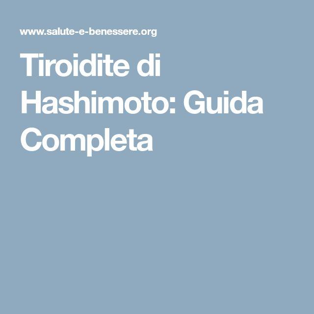 Tiroidite di Hashimoto: Guida Completa