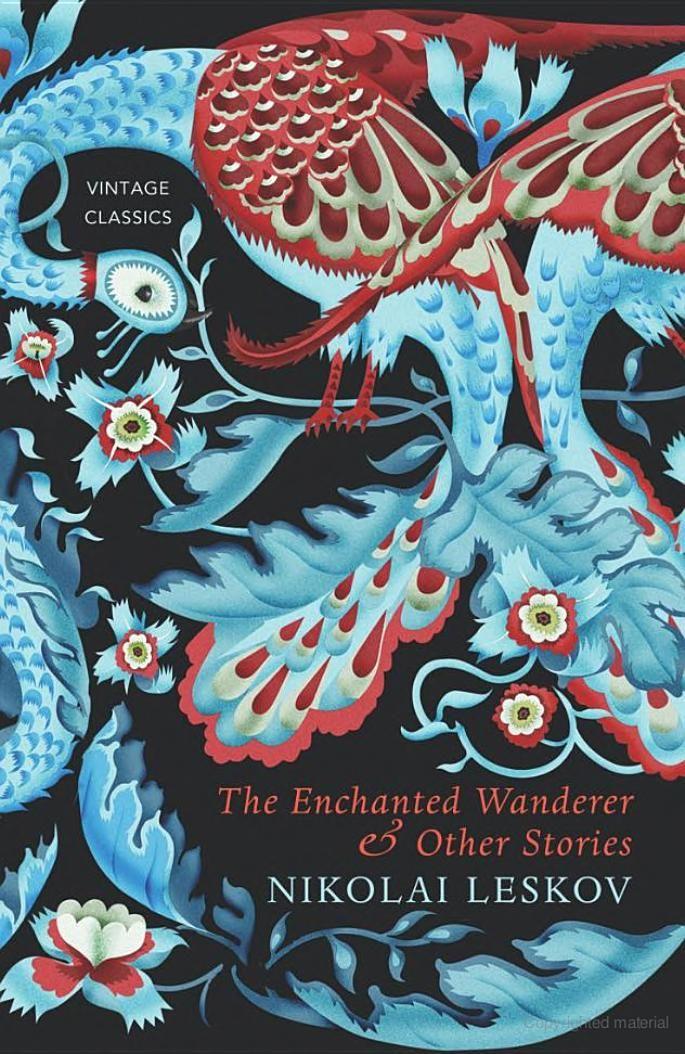 The Enchanted Wanderer & Other Stories, by Nikolai Leskov - design Klaus Haapaniemi