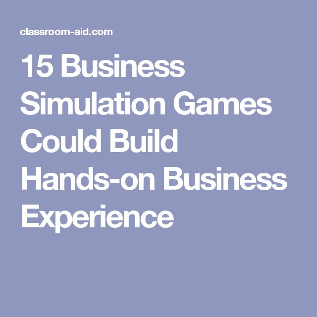 15 Business Simulation Games Could Build Hands-on Business Experience