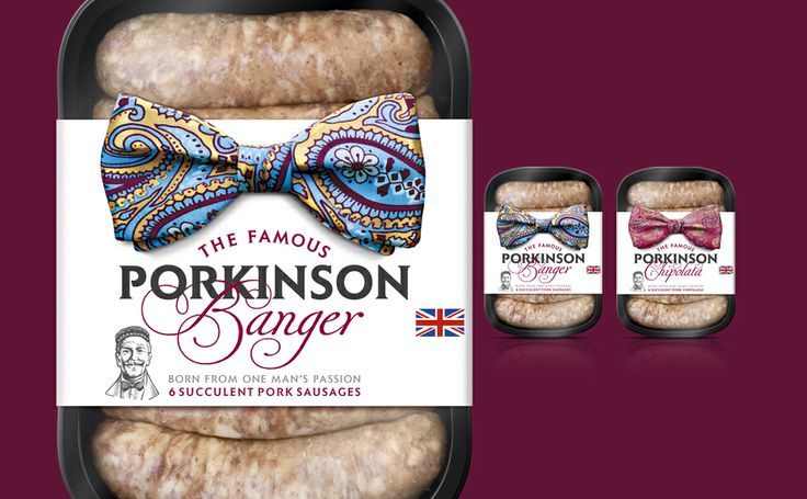 a proper pack of bangers must be like a proper english gentleman. Porkinson. the name even sounds dapper.