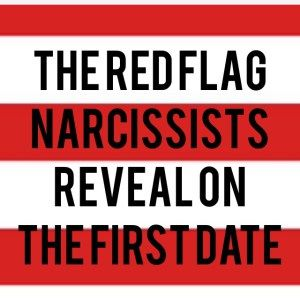 dating a narcissistic red flags In this article, we would like to show you three red flags you should notice if you are dating with a narcissist believe us, a narcissistic person may ruin your whole life – lower your self-confidence and make you crazy.