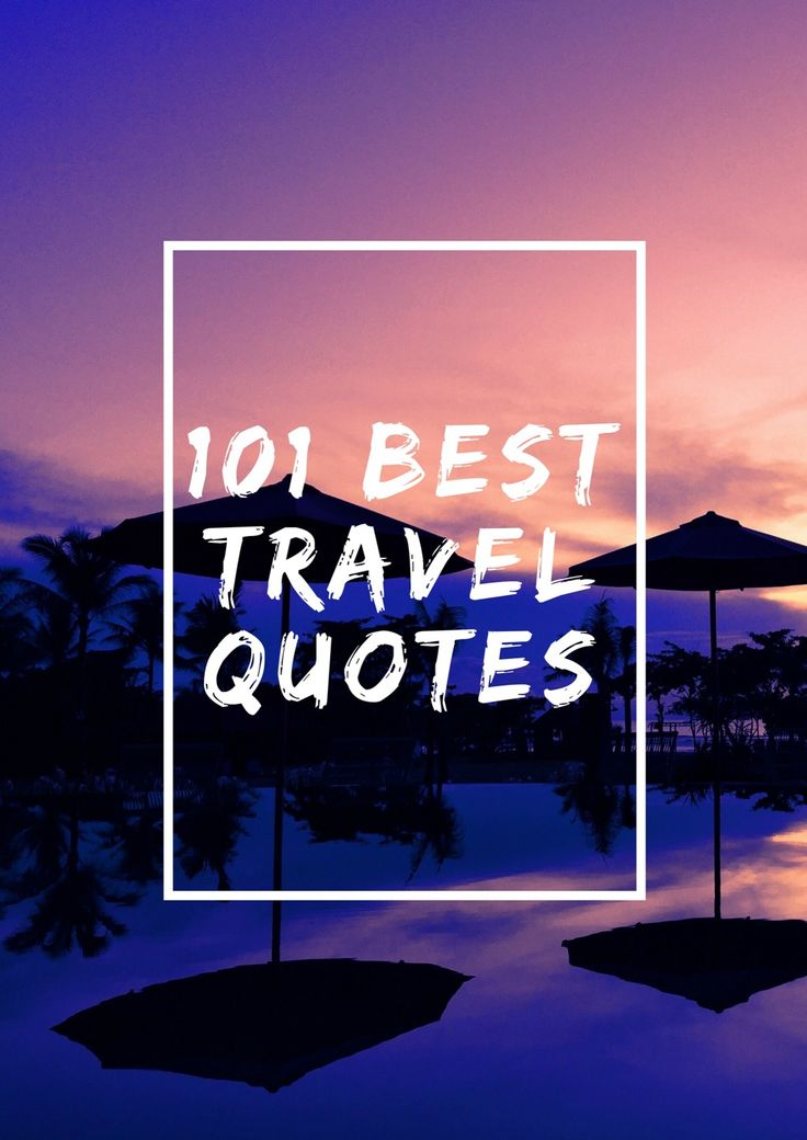 Get motivated to travel the world with these inspirational travel quotes. Here is a comprehensive list of all time best travel quotes by famous travelers.