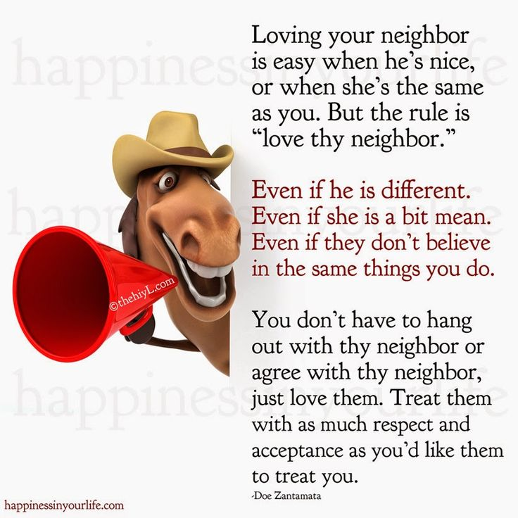 Love Thy Neighbour Quotes Funny : ... Love thy neighbor on Pinterest Neighbor quotes, Mission quotes and