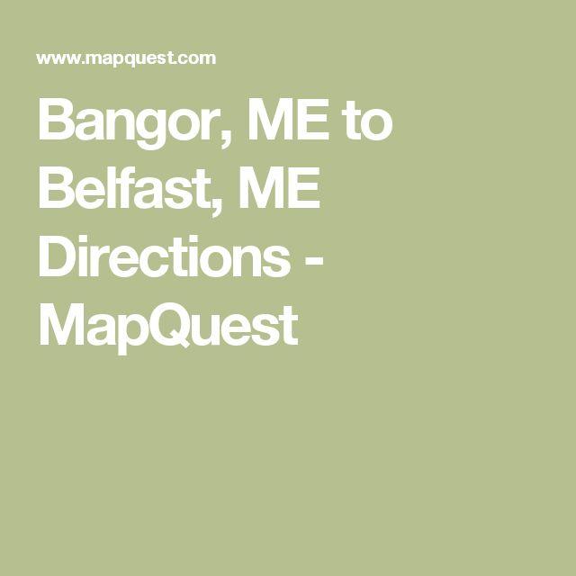 Bangor, ME to Belfast, ME Directions - MapQuest