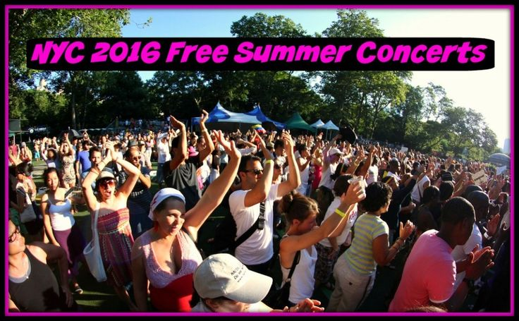 NYC 2016 Free Summer Concerts