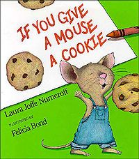 If You Give a Mouse a CookieMice, Cookies, Remember This, Laura Numeroff, Favorite Book, Kindergarten, Book Activities, Kids Book, Children Book