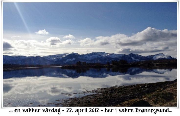 From my hometown Brønnøysund in Norway