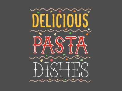 DELICIOUS PASTA DISHES by Killian Dunne