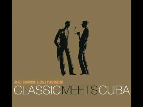 Klazz Brothers - Cuban Salsa & (Hungarian Dance No. 5) a MATCH MADE IN HEAVEN!!!! LOVE THIS!!!