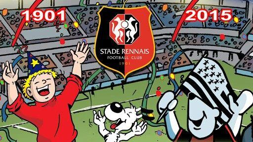 Joyeux anniversaire Stade Rennais Football Club
