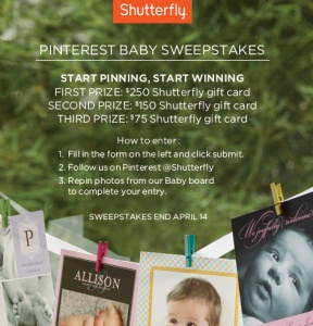Shutterfly Pinterest Baby Sweepstakes – Win a $250 Shutterfly gift card!