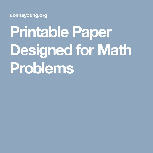 Printable Paper Designed for Math Problems