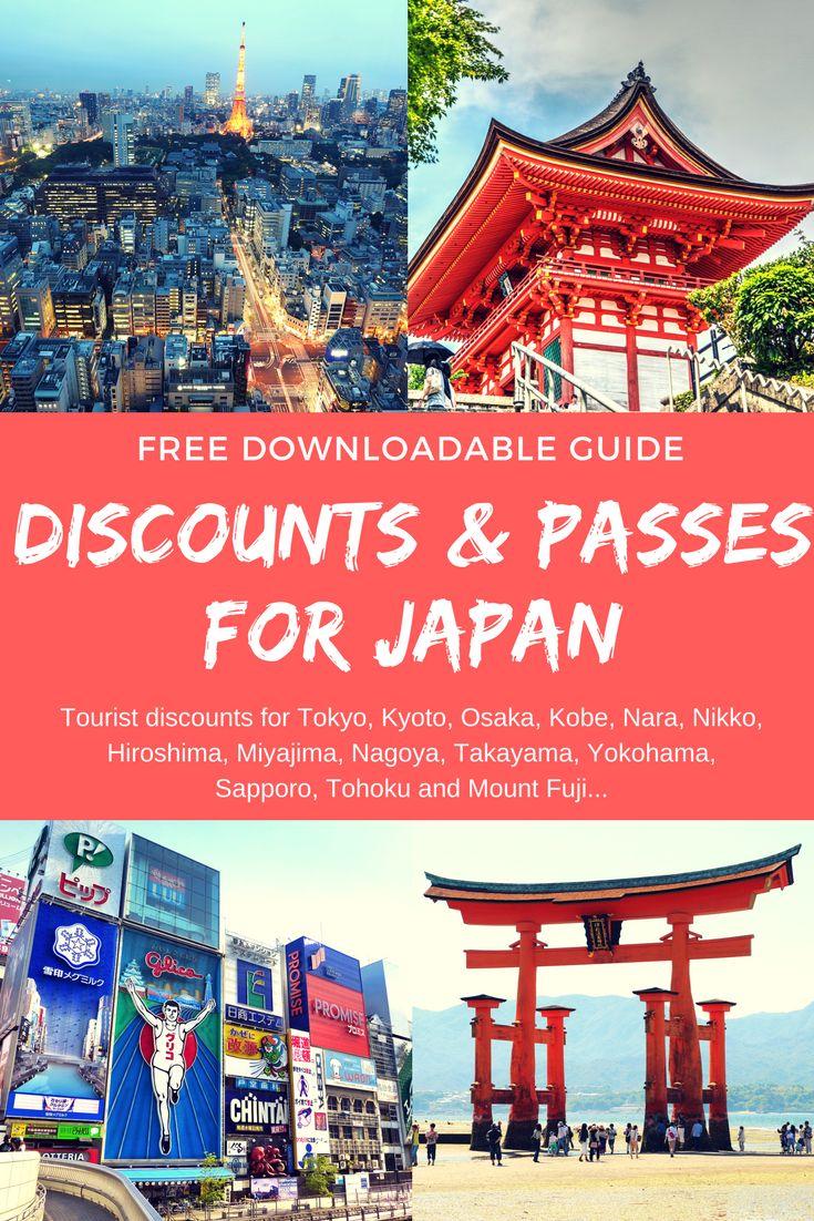 Free Downloadable Guide for every Discount and Tourist Pass in Japan! Get discounts for Tokyo, Kyoto, Osaka, Kobe, Nara, Nikko, Hiroshima, Miyajima, Nagoya, Takayama, Yokohama, Sapporo, Tohoku and Mount Fuji...
