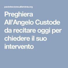 Preghiera All'Angelo Custode da recitare oggi per chiedere il suo intervento