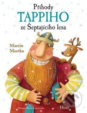 Prihody Tappiho ze Septajiciho lesa (Marcin Mortka)