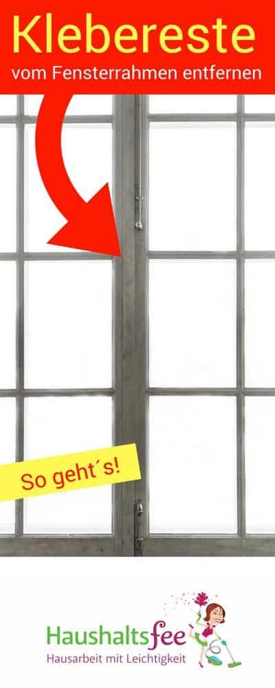 Aufkleber-Reste von Türen und Fensterrahmen entfernen   Haushaltsfee.org