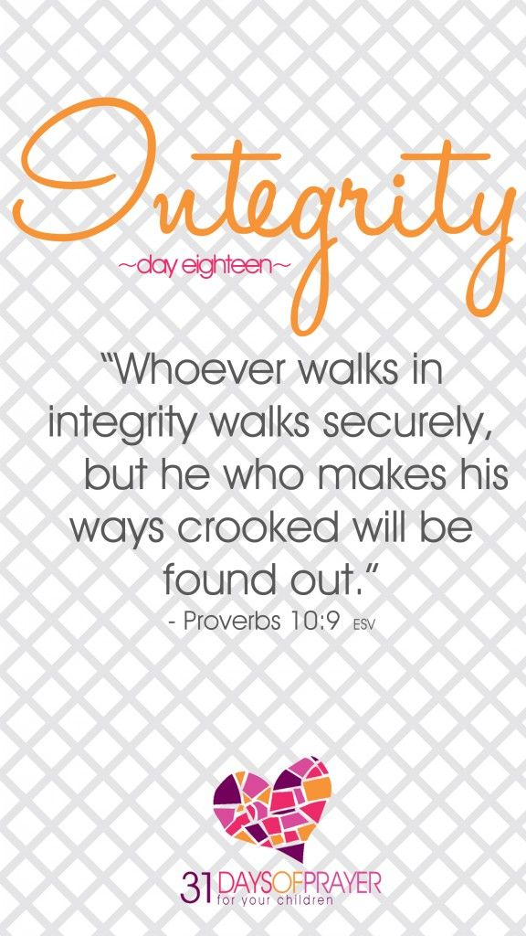 31 Days of Prayer for Your Children :: Day 18 :: INTEGRITY