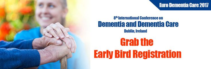 Confirm your presence at 8th International conference on Dementia Care. Register, early bird registration will close on April 25, 2017.