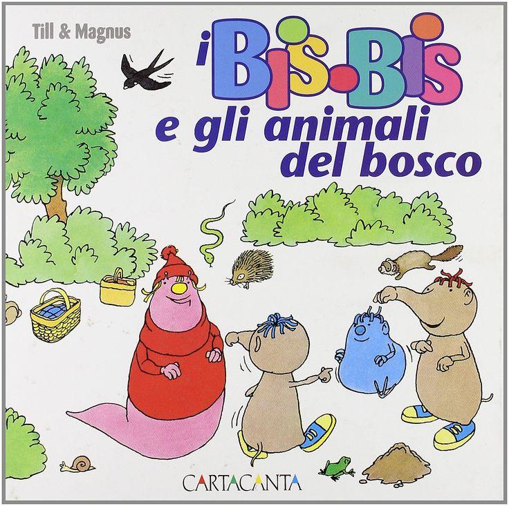 Amazon.it: I Bis-Bis e gli animali del bosco - Till, Magnus - Libri