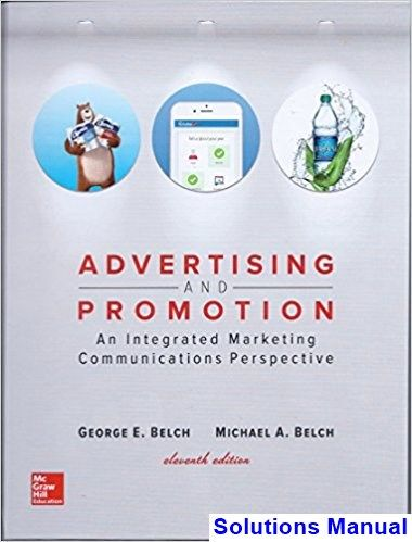 Advertising and promotion an integrated marketing communications advertising and promotion an integrated marketing communications perspective 11th edition belch solutions manual test bank solutions manual exam bank fandeluxe Gallery