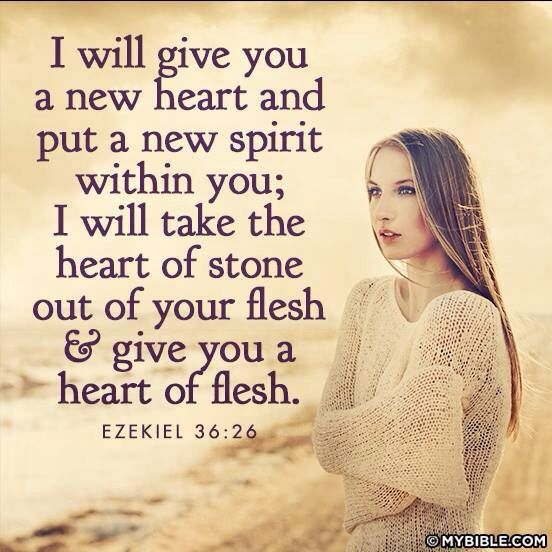 "Ezekiel 36:26❤27 ""And I will put my spirit within you, and cause you to walk in my statutes, and ye shall keep my judgments, and do them."""