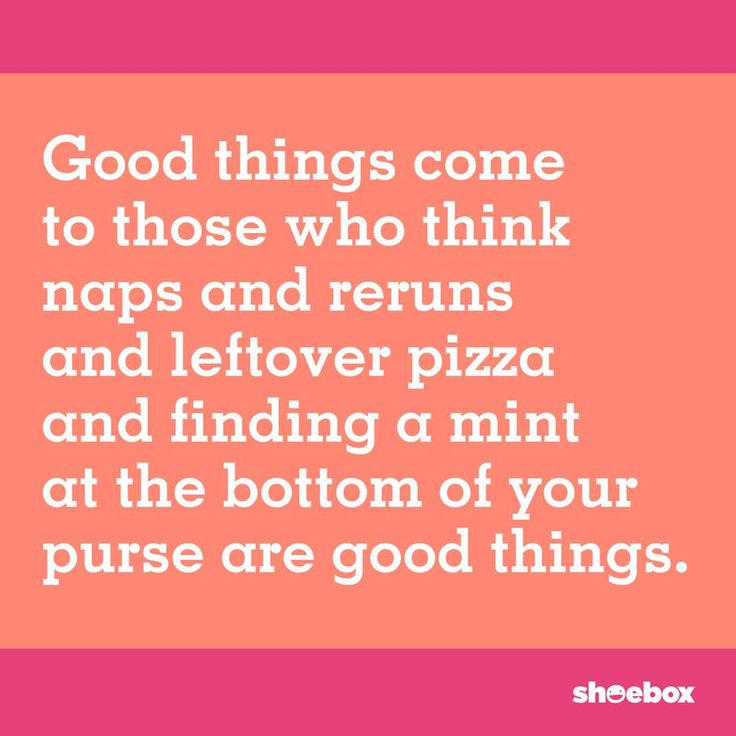 If this were true, then lots of good things should be happening! Here's to finding all the mints in your purse!