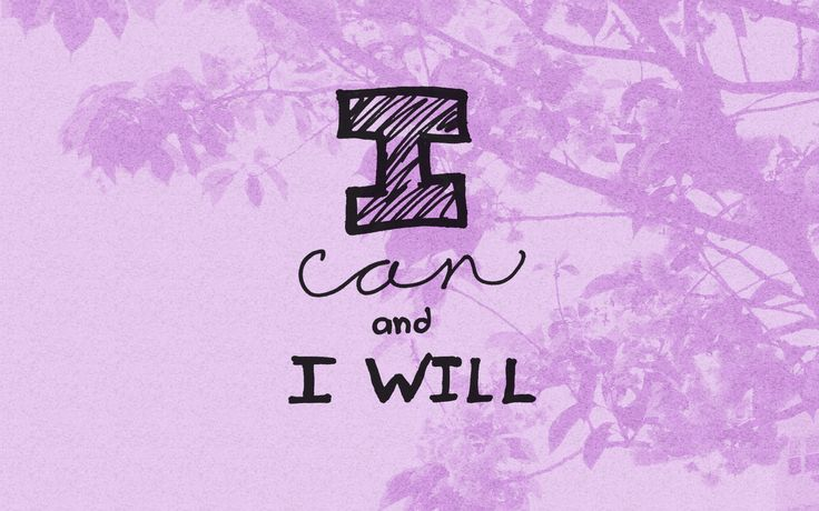"""I can and I will"" quote wallpaper free download"